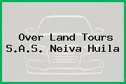 Over Land Tours S.A.S. Neiva Huila