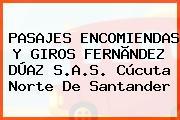 PASAJES ENCOMIENDAS Y GIROS FERNÃNDEZ DÚAZ S.A.S. Cúcuta Norte De Santander