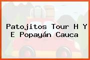 Patojitos Tour H Y E Popayán Cauca
