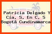 Patricia Delgado Y Cía. S. En C. S Bogotá Cundinamarca