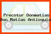 Precotur Donmatias Don Matías Antioquia