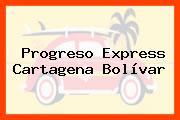 Progreso Express Cartagena Bolívar