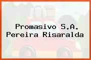Promasivo S.A. Pereira Risaralda