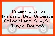 Promotora De Turismo Del Oriente Colombiano S.A.S. Tunja Boyacá