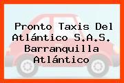 Pronto Taxis Del Atlántico S.A.S. Barranquilla Atlántico