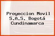 Proyeccion Movil S.A.S. Bogotá Cundinamarca