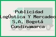 Publicidad LogÚstica Y Mercadeo S.A. Bogotá Cundinamarca