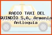 RADIO TAXI DEL QUINDÍO S.A. Armenia Antioquia