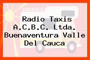 Radio Taxis A.C.B.C. Ltda. Buenaventura Valle Del Cauca