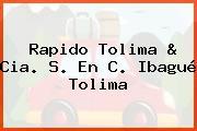 Rapido Tolima & Cia. S. En C. Ibagué Tolima