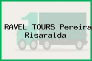 RAVEL TOURS Pereira Risaralda