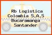 Rb Logistica Colombia S.A.S Bucaramanga Santander