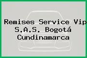 Remises Service Vip S.A.S. Bogotá Cundinamarca
