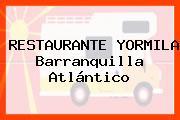 RESTAURANTE YORMILA Barranquilla Atlántico