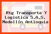 Rtg Transporte Y Logistica S.A.S. Medellín Antioquia