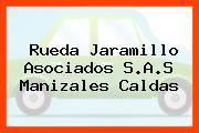 Rueda Jaramillo Asociados S.A.S Manizales Caldas