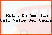 Rutas De América Cali Valle Del Cauca
