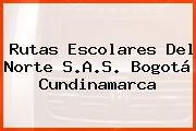 Rutas Escolares Del Norte S.A.S. Bogotá Cundinamarca