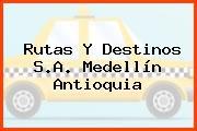 Rutas Y Destinos S.A. Medellín Antioquia
