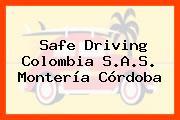 Safe Driving Colombia S.A.S. Montería Córdoba