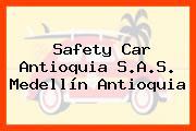 Safety Car Antioquia S.A.S. Medellín Antioquia