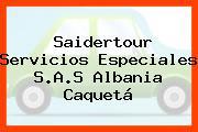 Saidertour Servicios Especiales S.A.S Albania Caquetá
