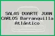 SALAS DUARTE JUAN CARLOS Barranquilla Atlántico