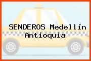 SENDEROS Medellín Antioquia