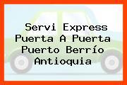 Servi Express Puerta A Puerta Puerto Berrío Antioquia