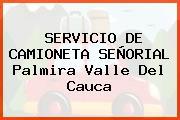 SERVICIO DE CAMIONETA SEÑORIAL Palmira Valle Del Cauca