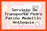 Servicio De Transporte Pedro Patiño Medellín Antioquia