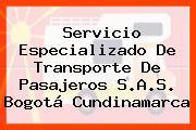 Servicio Especializado De Transporte De Pasajeros S.A.S. Bogotá Cundinamarca