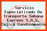 Servicio Especializado De Transporte Sabana Express S.A.S. Cajicá Cundinamarca