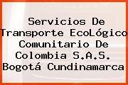Servicios De Transporte EcoLógico Comunitario De Colombia S.A.S. Bogotá Cundinamarca