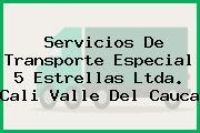 Servicios De Transporte Especial 5 Estrellas Ltda. Cali Valle Del Cauca