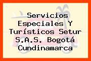 Servicios Especiales Y Turísticos Setur S.A.S. Bogotá Cundinamarca