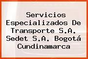 Servicios Especializados De Transporte S.A. Sedet S.A. Bogotá Cundinamarca