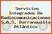 Servicios Integrados De Radiocomunicaciones S.A.S. Barranquilla Atlántico
