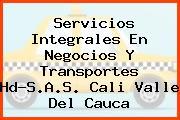 Servicios Integrales En Negocios Y Transportes Hd-S.A.S. Cali Valle Del Cauca