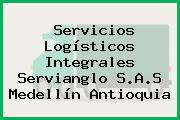 Servicios Logísticos Integrales Servianglo S.A.S Medellín Antioquia