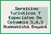 Servicios Turisticos Y Especiales De Colombia S.A.S Buenavista Boyacá