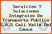 Servicios Y Soluciones Integrales De Transporte Publico S.A.S Cali Valle Del Cauca