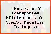 Servicios Y Transportes Eficientes J.A. S.A.S. Medellín Antioquia