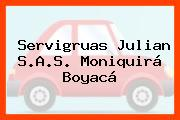 Servigruas Julian S.A.S. Moniquirá Boyacá