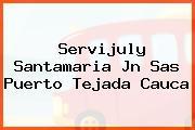 Servijuly Santamaria Jn Sas Puerto Tejada Cauca