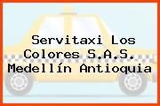 Servitaxi Los Colores S.A.S. Medellín Antioquia