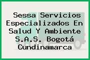 Sessa Servicios Especializados En Salud Y Ambiente S.A.S. Bogotá Cundinamarca