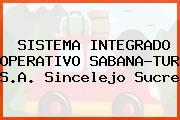 Sistema Integrado Operativo Sabana-Tur S.A. Sincelejo Sucre