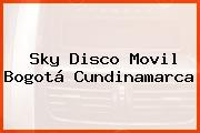 Sky Disco Movil Bogotá Cundinamarca