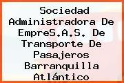 Sociedad Administradora De EmpreS.A.S. De Transporte De Pasajeros Barranquilla Atlántico
